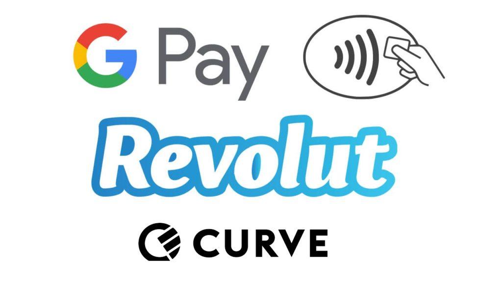 Revolut Curve Google Pay